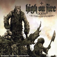 high of fire death is this communion
