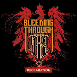 BLEEDING THROUGH / Declaration