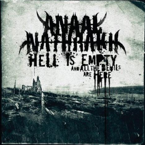 ANAAL NATHRAKH / Hell Is Empty, All the Devils Are Here