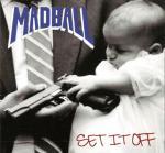 Madball-SetItOff.jpg