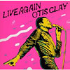 Live Again / Otis Clay